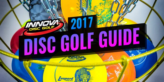 2017 Innova Disc Golf Guide