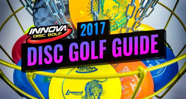 2017 Innova Disc Golf Guide